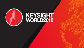 领衔行业盛会,注入创新动能——Keysight World 2018重磅来袭!